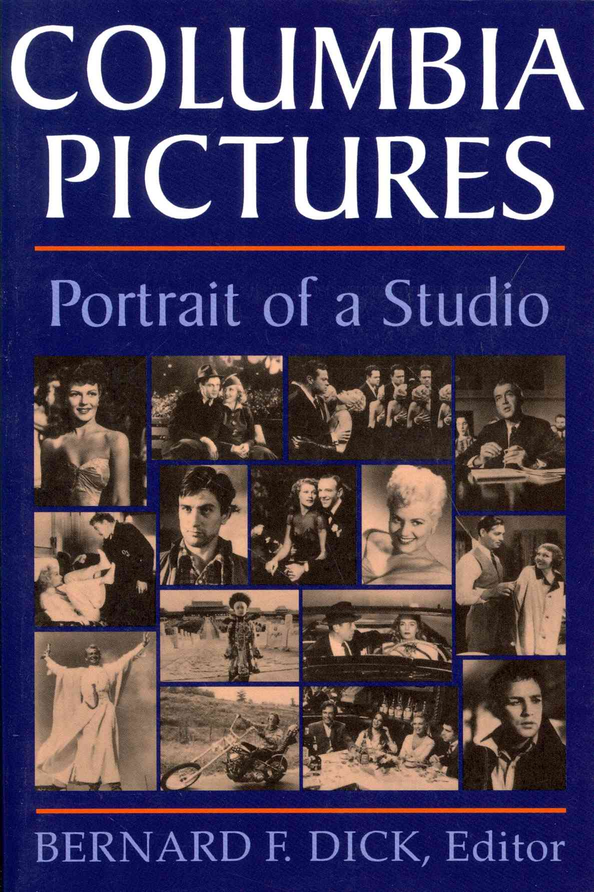 University Press of Kentucky Columbia Pictures: Portrait of a Studio by Dick, Bernard F. [Paperback] at Sears.com